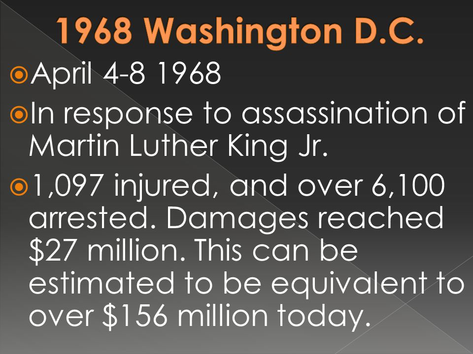  April 4-8 1968  In response to assassination of Martin Luther King Jr.