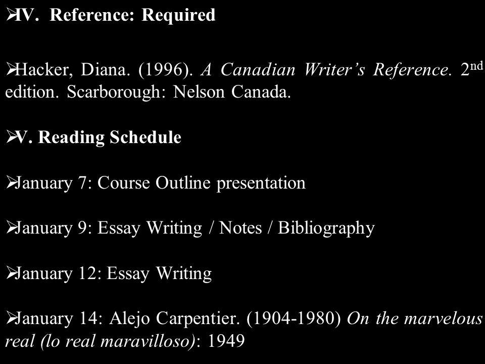  V.Reading Schedule  January 16: Alejo Carpentier.
