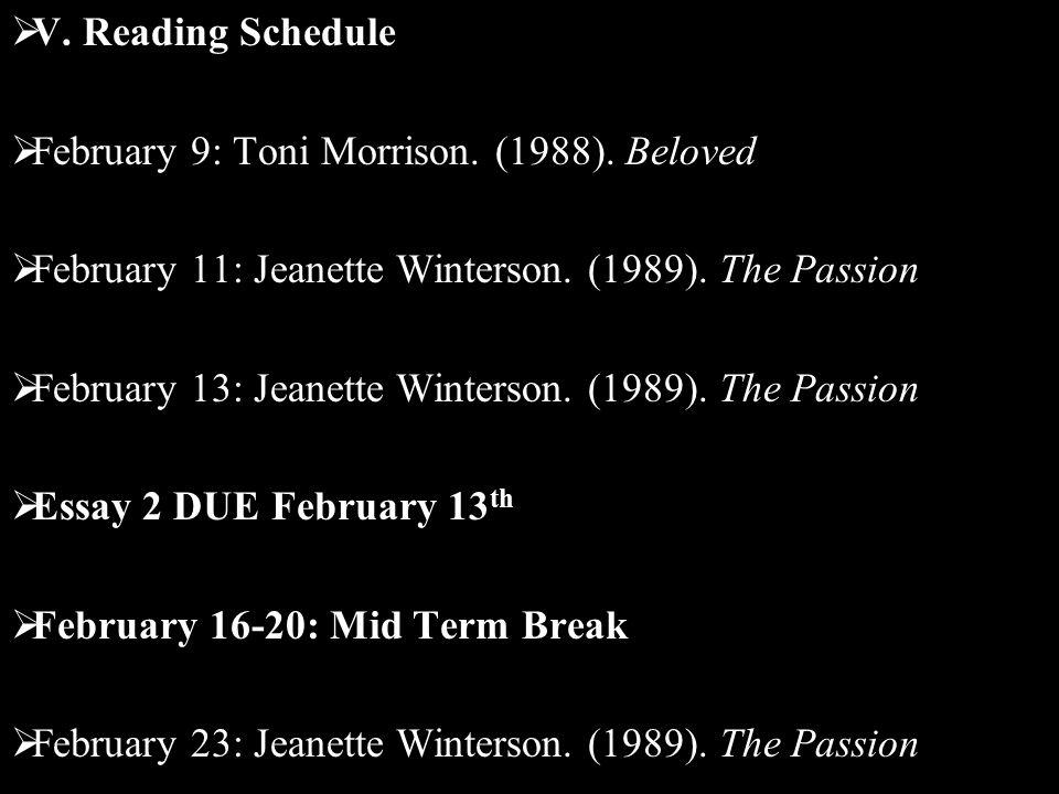  V. Reading Schedule  February 9: Toni Morrison.