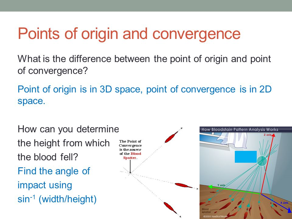 Points of origin and convergence What is the difference between the point of origin and point of convergence? Point of origin is in 3D space, point of