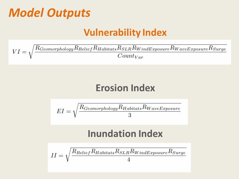 Model Outputs Vulnerability Index Erosion Index Inundation Index