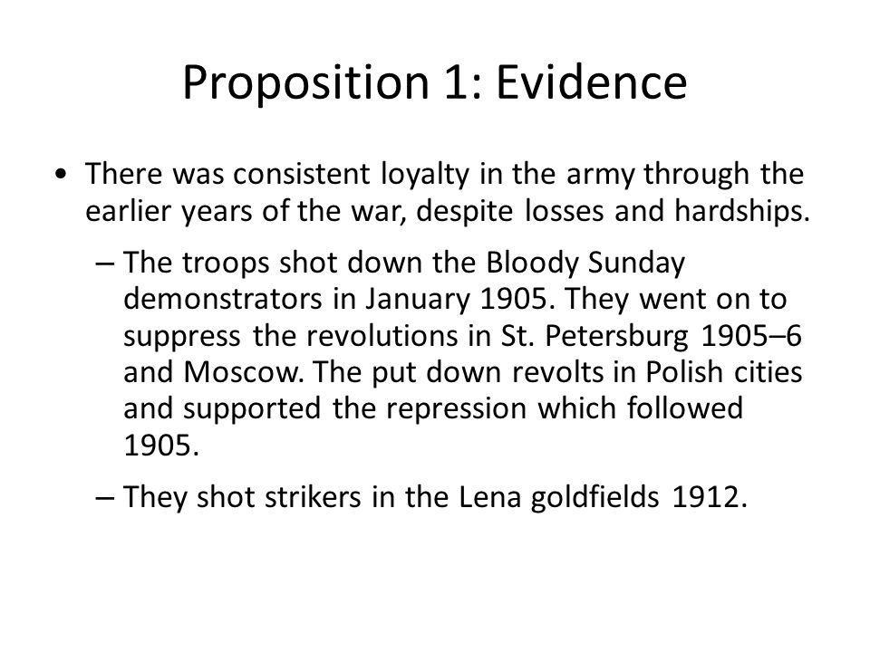 Proposition 1: Evidence There was consistent loyalty in the army through the earlier years of the war, despite losses and hardships. – The troops shot