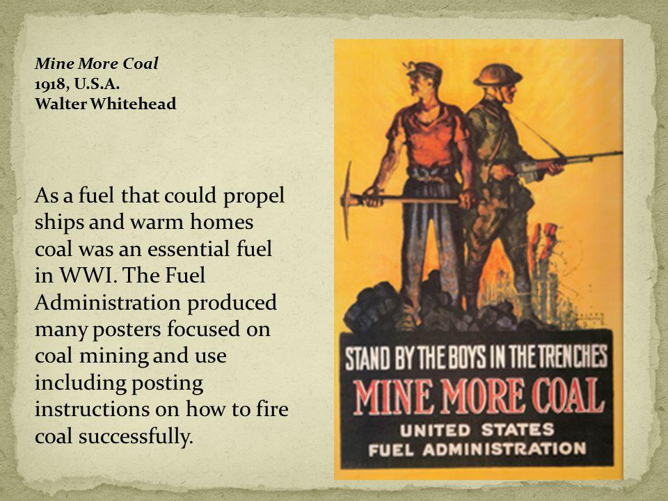 Mine More Coal 1918, U.S.A.