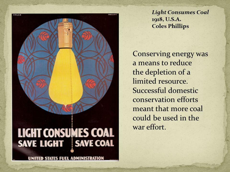 Light Consumes Coal 1918, U.S.A.