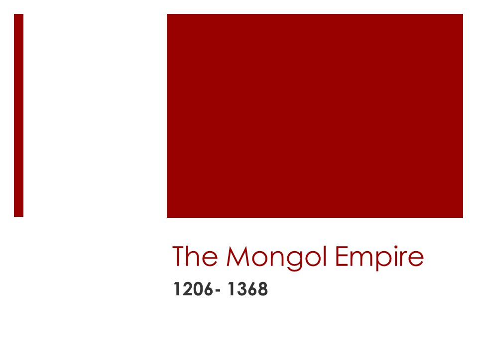http://mappery.com/map-of/Mongol-Empire-from-1206- 1294-Map
