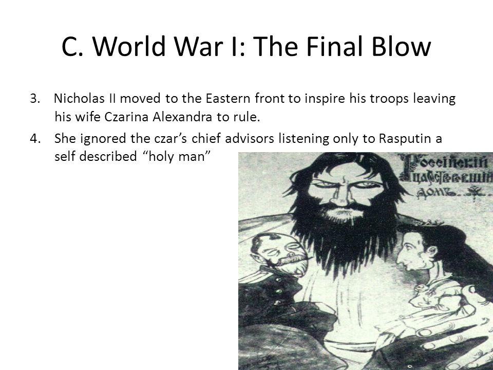 C.World War I: The Final Blow 3.