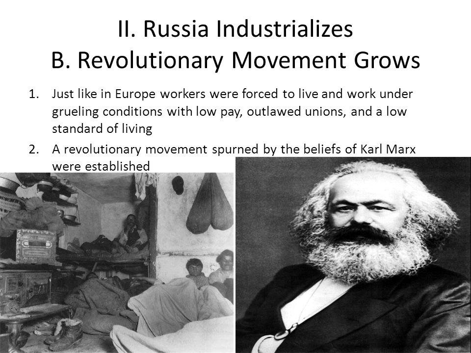 II.Russia Industrializes B.