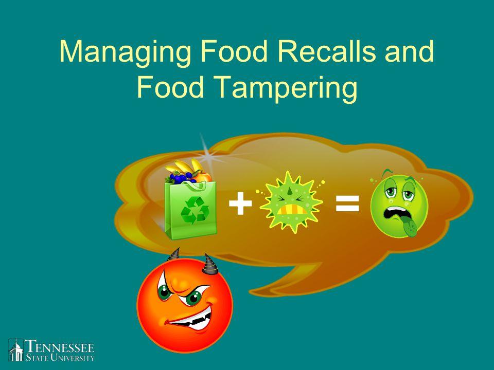 Managing Food Recalls and Food Tampering +=