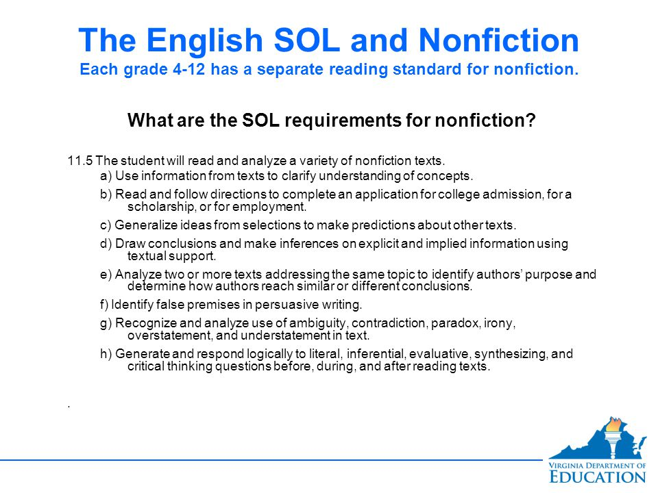 The English SOL and Nonfiction Each grade 4-12 has a separate reading standard for nonfiction.
