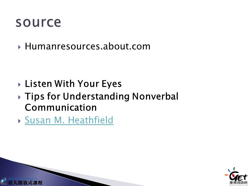  Humanresources.about.com  Listen With Your Eyes  Tips for Understanding Nonverbal Communication  Susan M.
