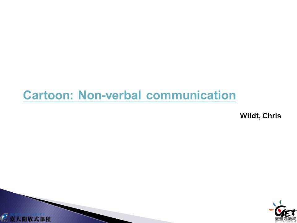 Cartoon: Non-verbal communication Wildt, Chris