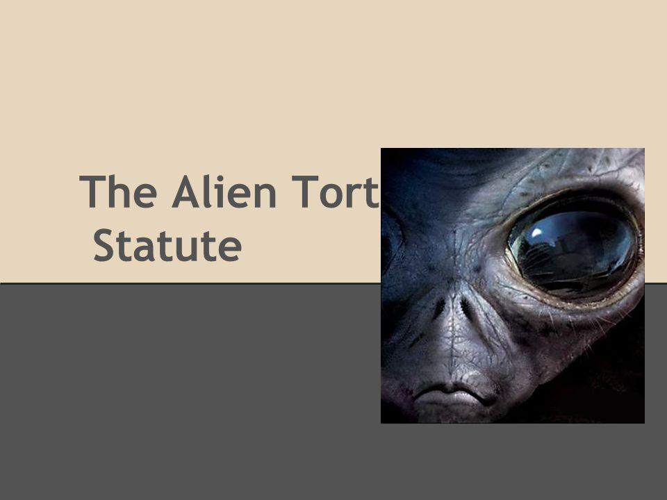 The Alien Tort Statute