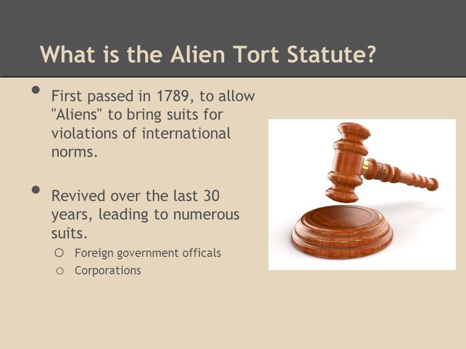 What is the Alien Tort Statute.