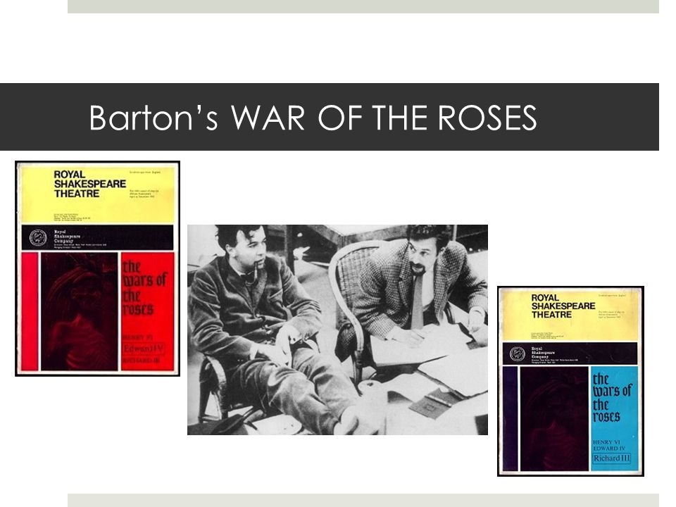 Barton's WAR OF THE ROSES