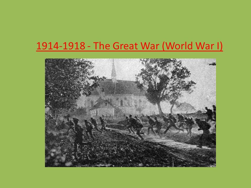 1914-1918 - The Great War (World War I)