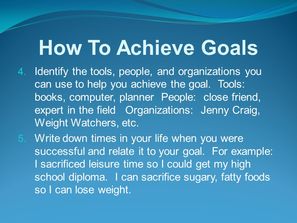 How To Achieve Goals 1.