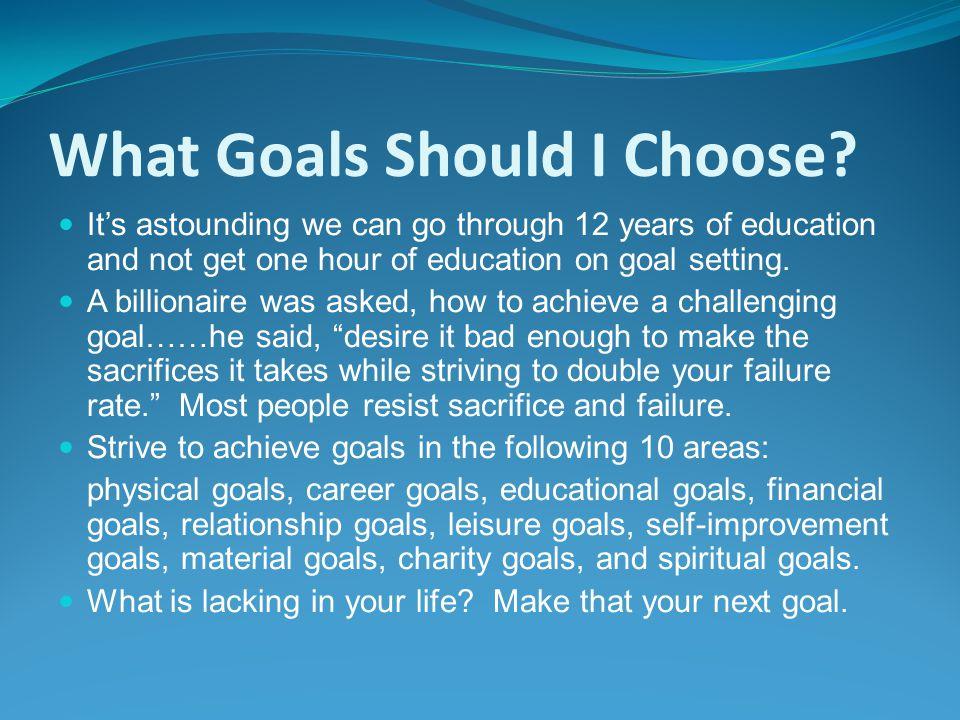 What Goals Should I Choose.