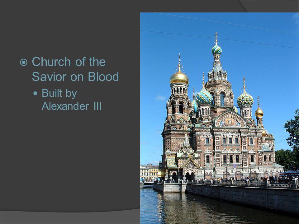  Church of the Savior on Blood Built by Alexander III
