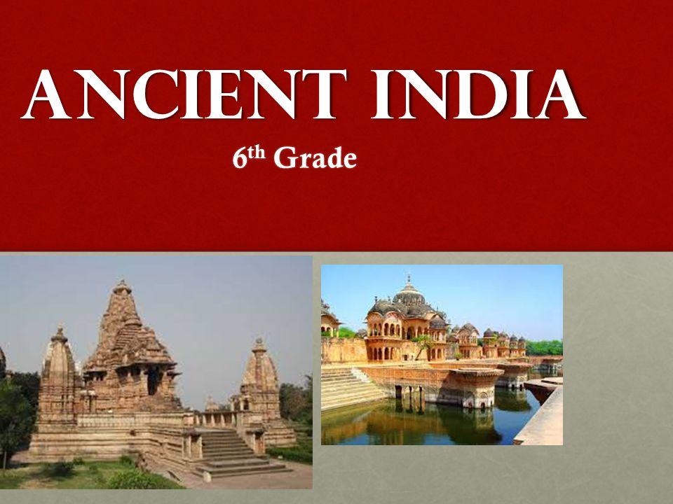 Ancient India 6 th Grade