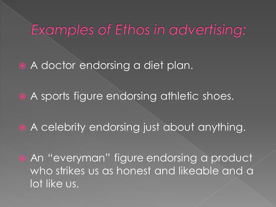 """ A doctor endorsing a diet plan.  A sports figure endorsing athletic shoes.  A celebrity endorsing just about anything.  An """"everyman"""" figure endo"""