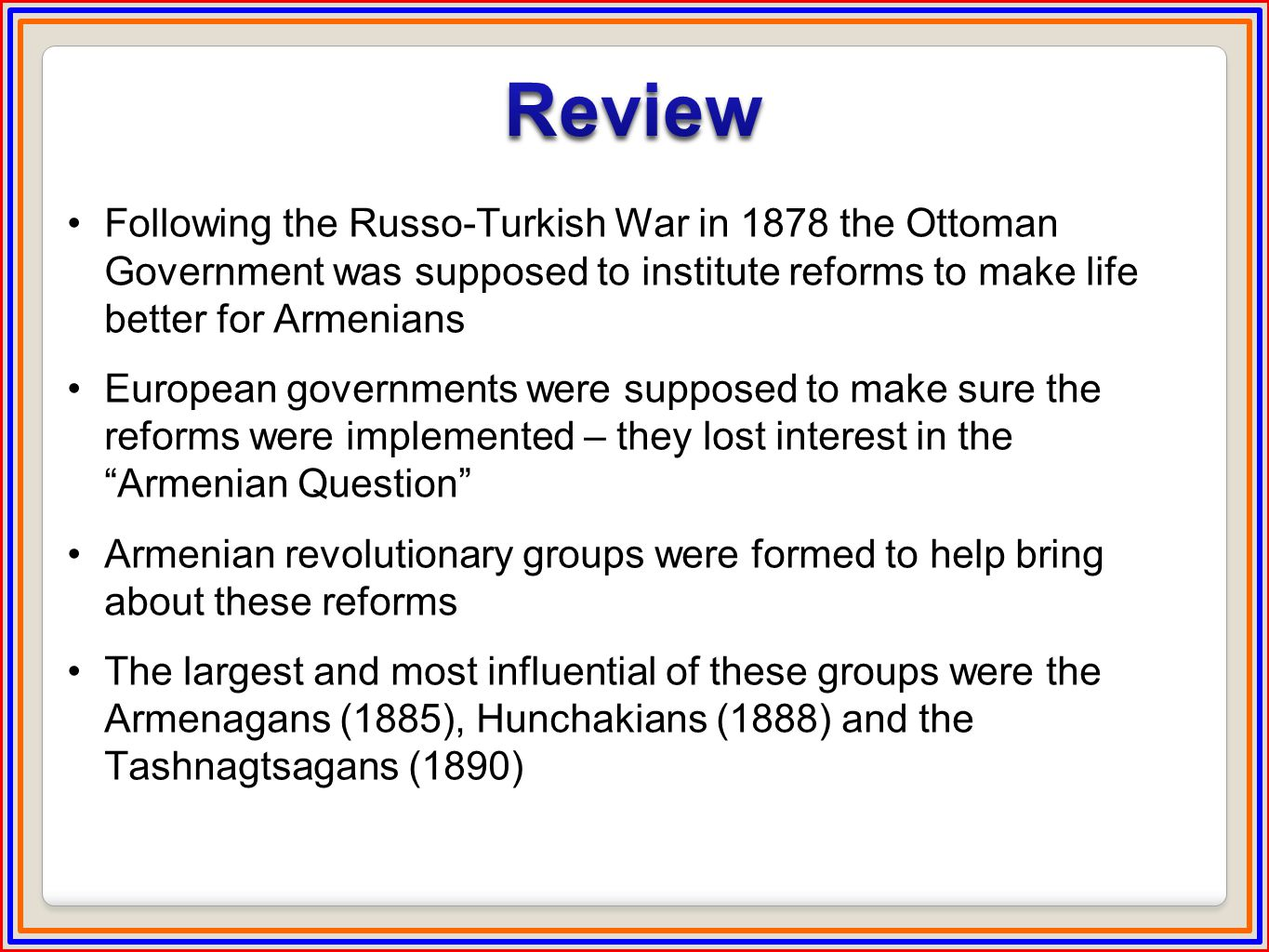 The Hamidian Massacres from 1894-96, and the harsh conditions which preceded them, caused many Armenians to flee to other countries, including the US The Hamidian Massacres caused Americans to learn about Armenia, and many influential Americans took up the cause, including Clara Barton founder of the American Red Cross Julia Ward Howe, author of the Battle Hymn of the Republic Diplomats, prominent writers, governors, etc Set the stage for the Armenian Genocide 20 years later