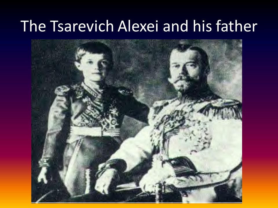 The Tsarevich Alexei and his father