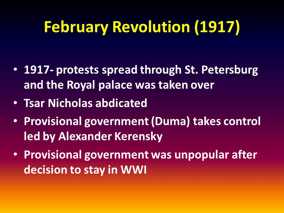 February Revolution (1917) 1917- protests spread through St.