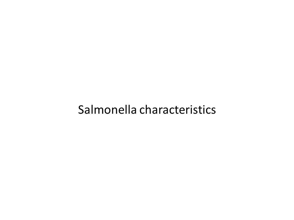 Salmonella characteristics