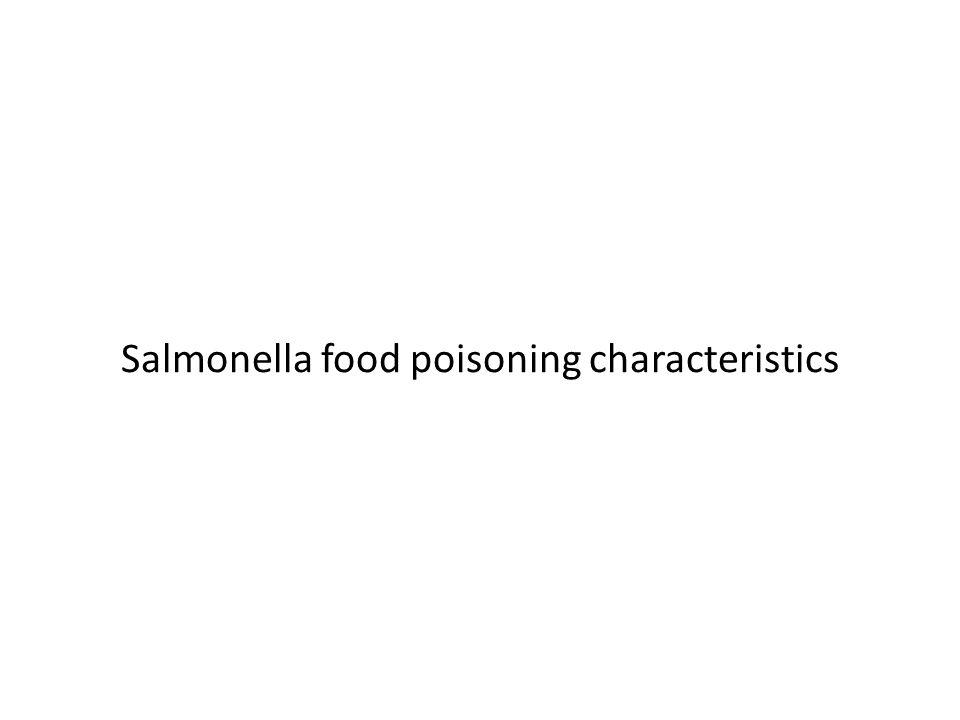 Salmonella food poisoning characteristics