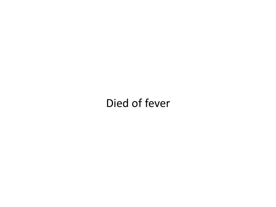Died of fever