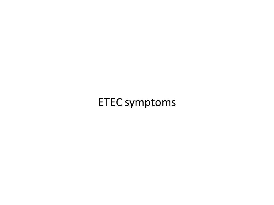 ETEC symptoms