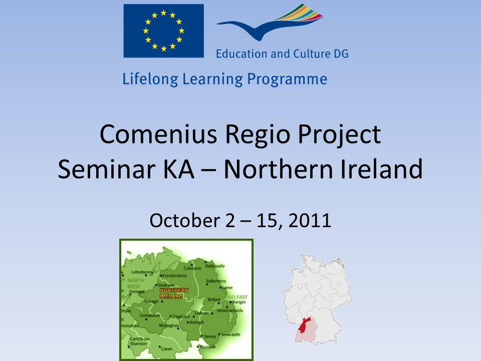 Comenius Regio Project Seminar KA – Northern Ireland October 2 – 15, 2011