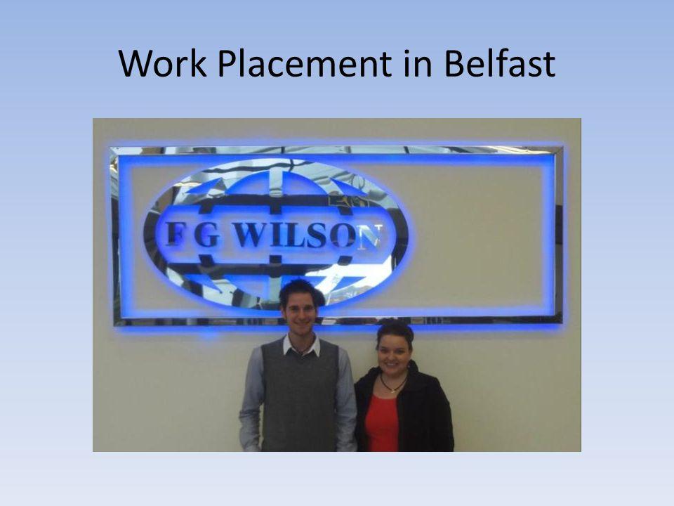 Work Placement in Belfast