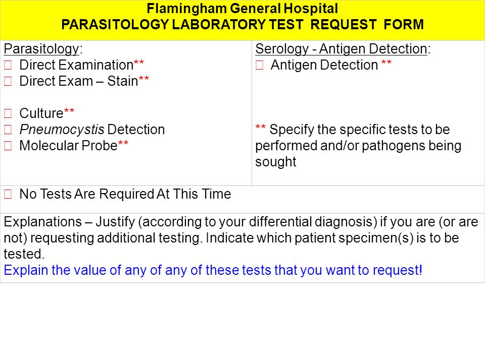 Flamingham General Hospital PARASITOLOGY LABORATORY TEST REQUEST FORM Parasitology:  Direct Examination**  Direct Exam – Stain**  Culture**  Pneum