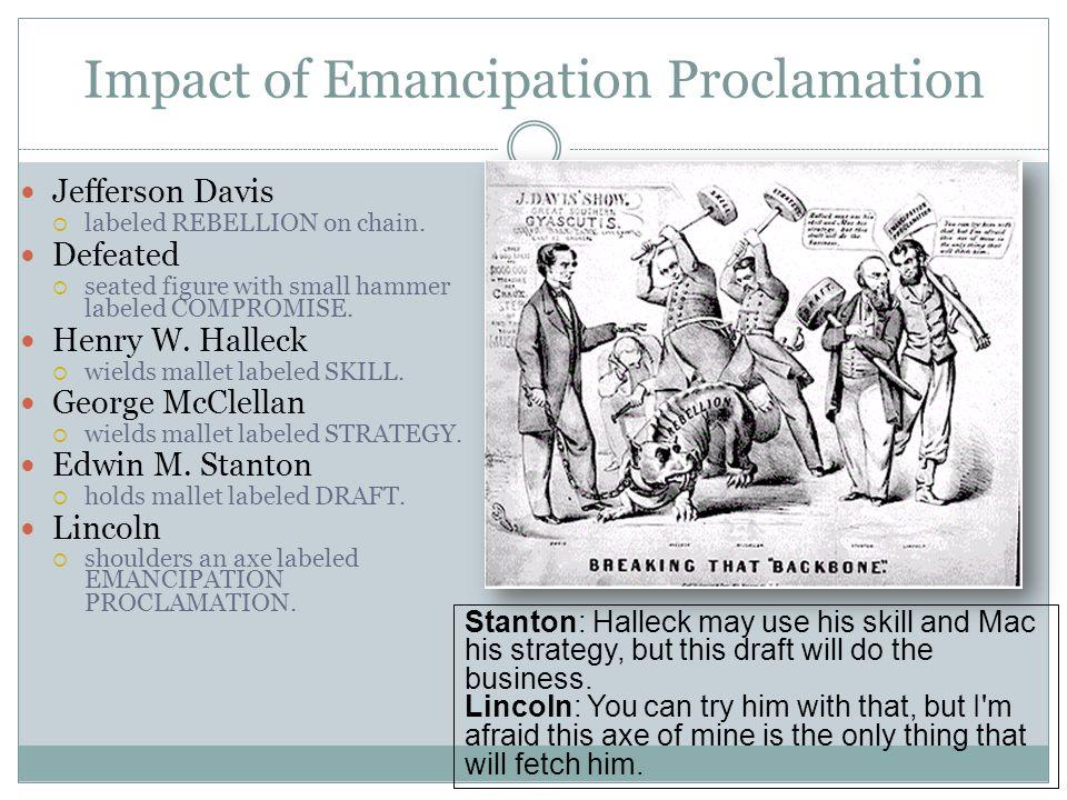 Impact of Emancipation Proclamation Jefferson Davis  labeled REBELLION on chain.