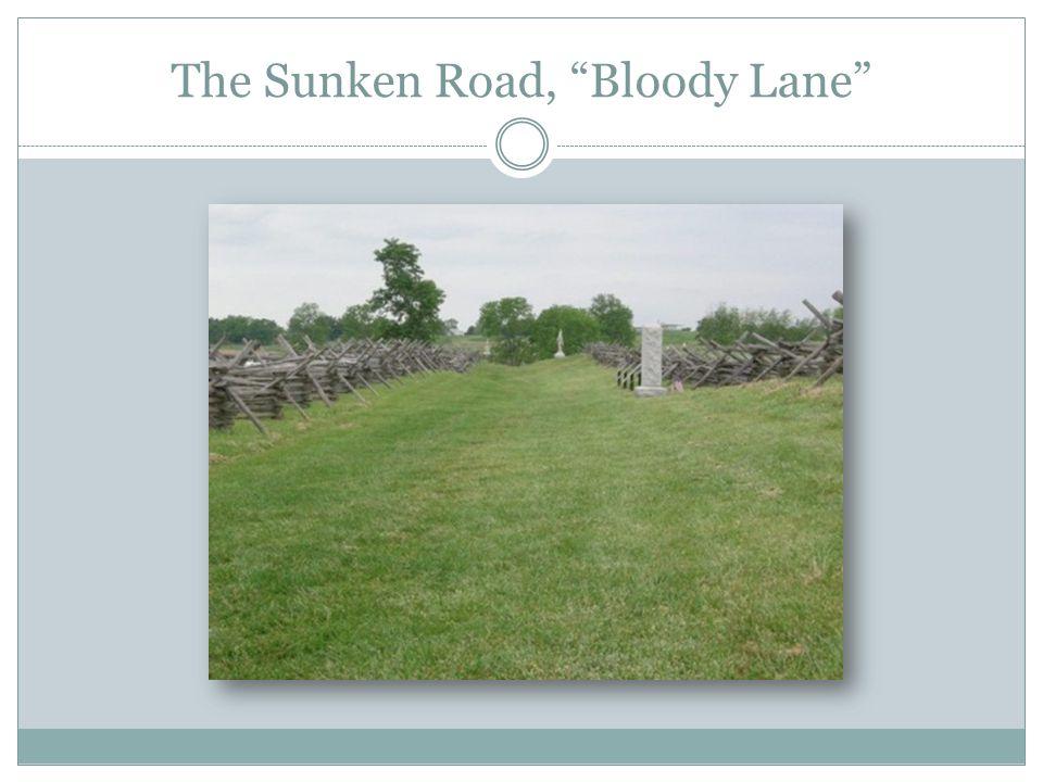 The Sunken Road, Bloody Lane