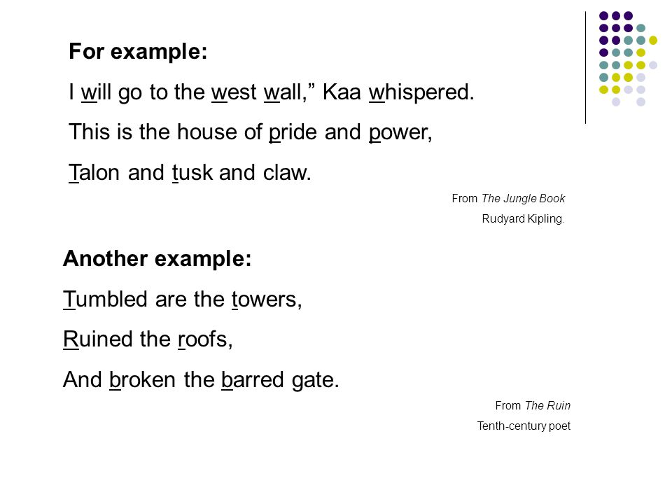 For example: I will go to the west wall, Kaa whispered.