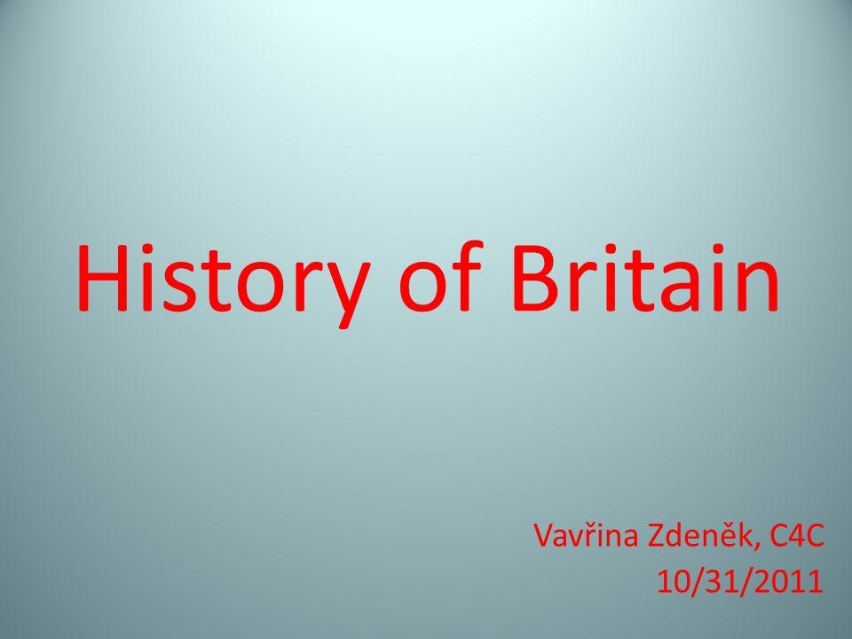 History of Britain Vavřina Zdeněk, C4C 10/31/2011