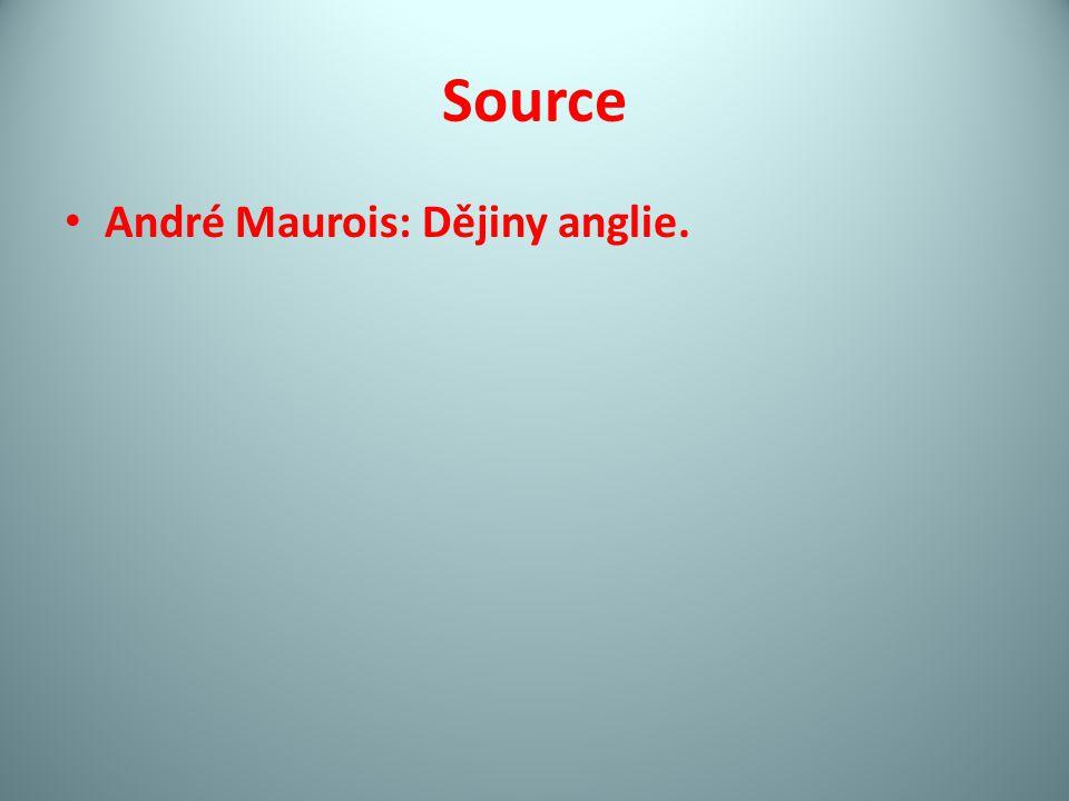 Source André Maurois: Dějiny anglie.