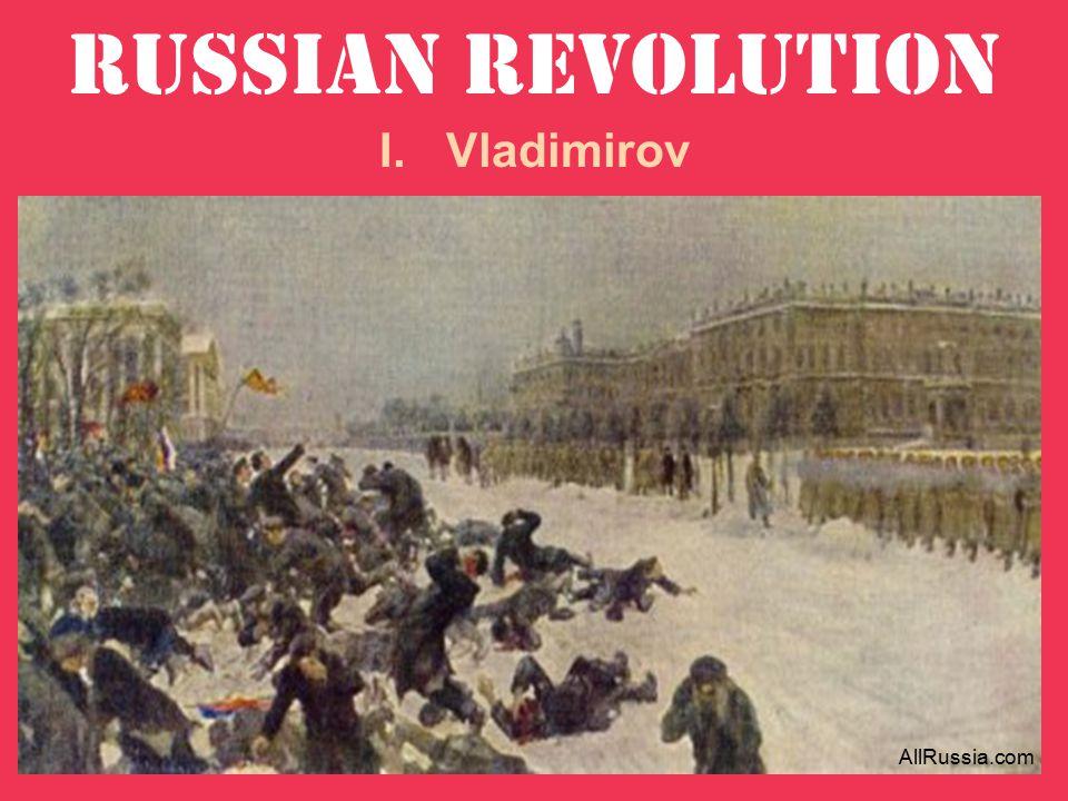 Russian Revolution I.Vladimirov AllRussia.com