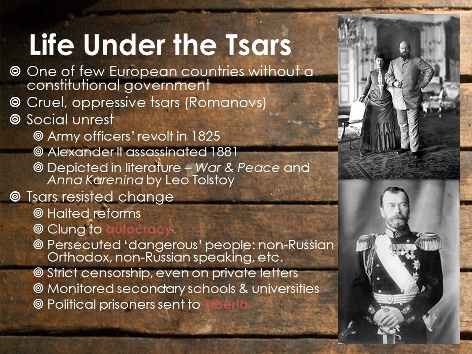 Oppression  Established uniform culture by oppressing national groups  Minority languages forbidden (Polish)  Persecuted Jews  Pogroms – organized violence against Jews  Police didn't protect them from looters  Nicholas II continued tradition of autocracy, r.1894-1917  High officials endorsed anti- Semitism  Increasingly limited how Jews could earn a living