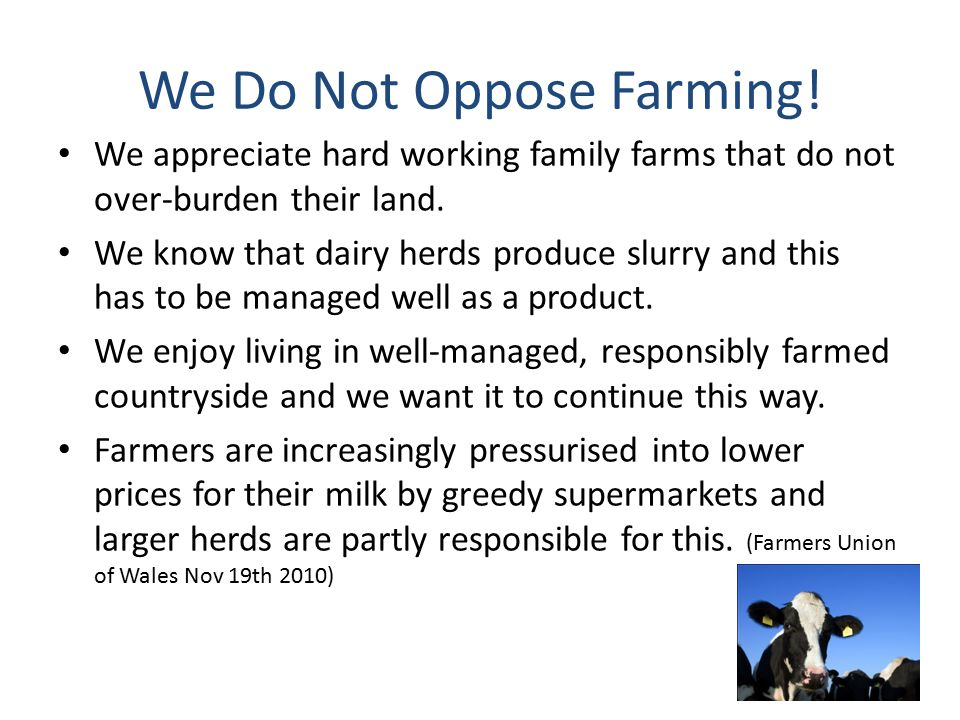We Do Not Oppose Farming.
