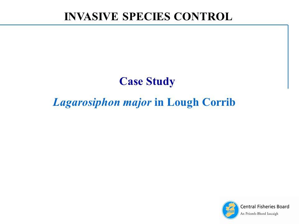 Case Study Lagarosiphon major in Lough Corrib INVASIVE SPECIES CONTROL
