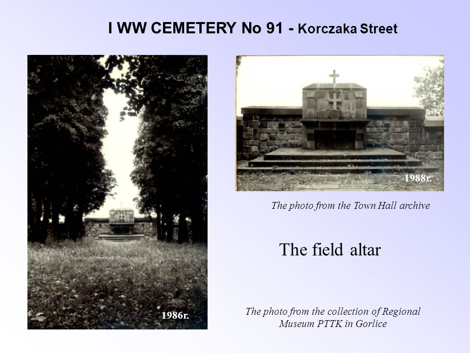 I WW CEMETERY No 91 - Korczaka Street The field altar 1986r.