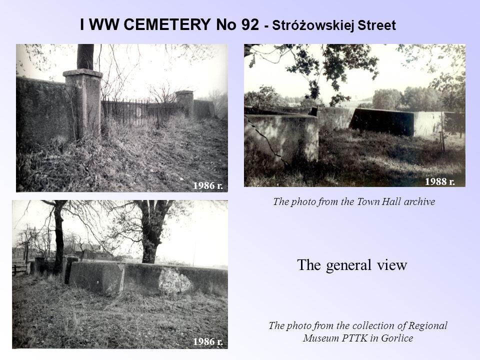 I WW CEMETERY No 92 - Stróżowskiej Street 1986 r. 1988 r.