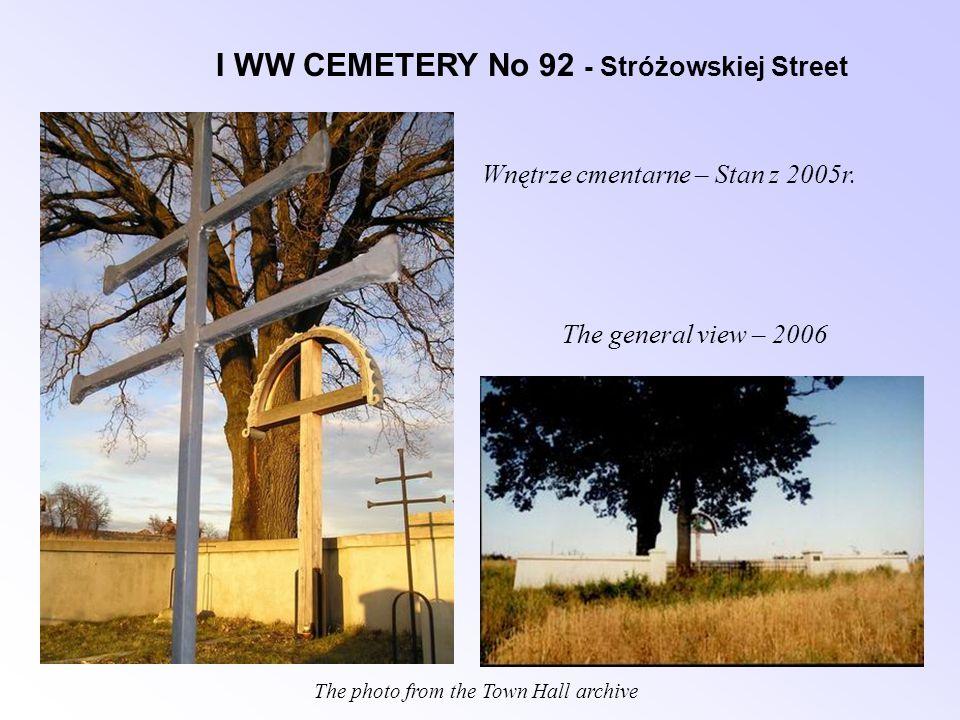 I WW CEMETERY No 92 - Stróżowskiej Street Wnętrze cmentarne – Stan z 2005r.
