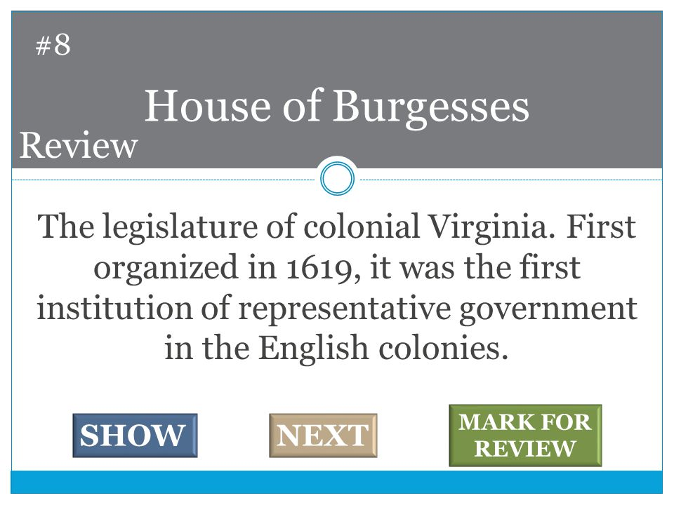 The legislature of colonial Virginia.