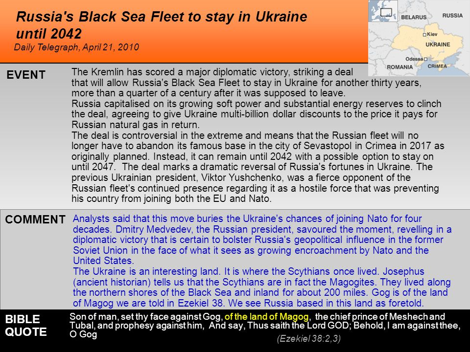 Russia s Black Sea Fleet to stay in Ukraine until 2042 The Kremlin has scored a major diplomatic victory, striking a deal that will allow Russia s Black Sea Fleet to stay in Ukraine for another thirty years, more than a quarter of a century after it was supposed to leave.