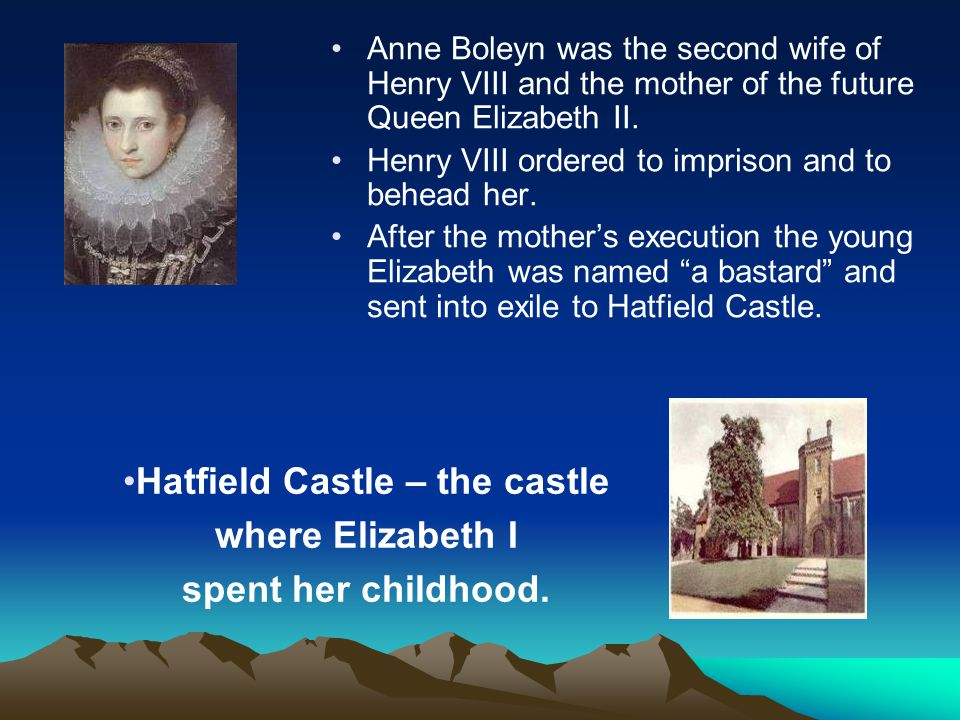 Anne Boleyn was the second wife of Henry VIII and the mother of the future Queen Elizabeth II. Henry VIII ordered to imprison and to behead her. After