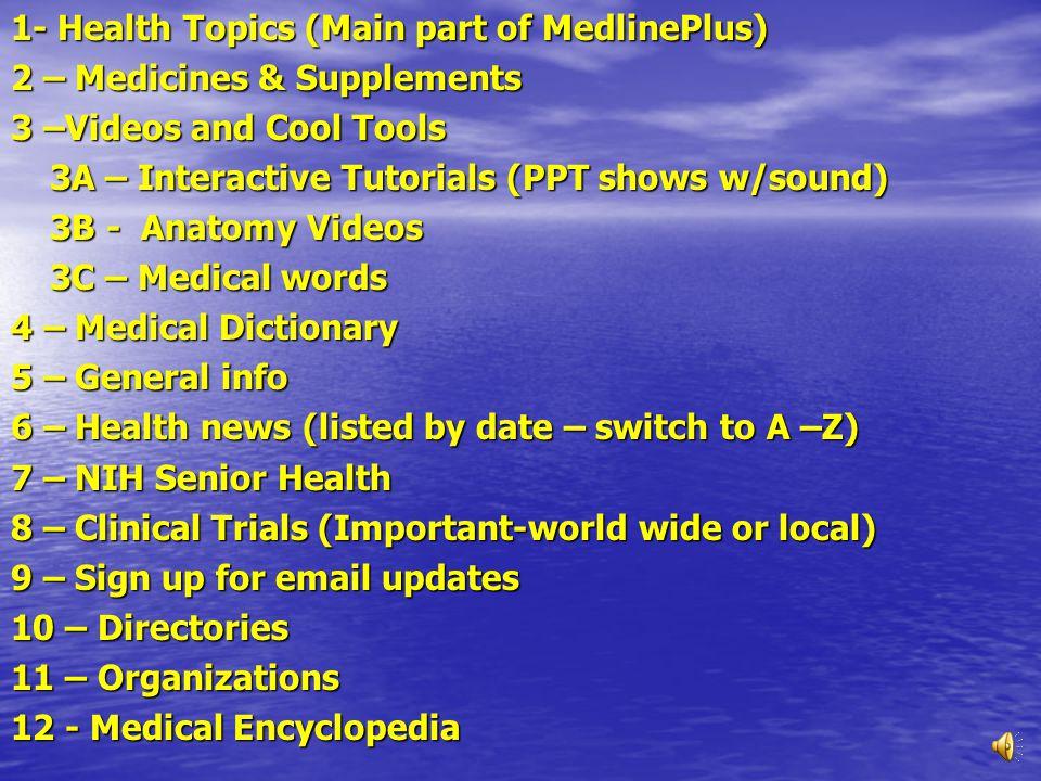 www.Medlineplus.Gov home page (Bottom) 11 12 10